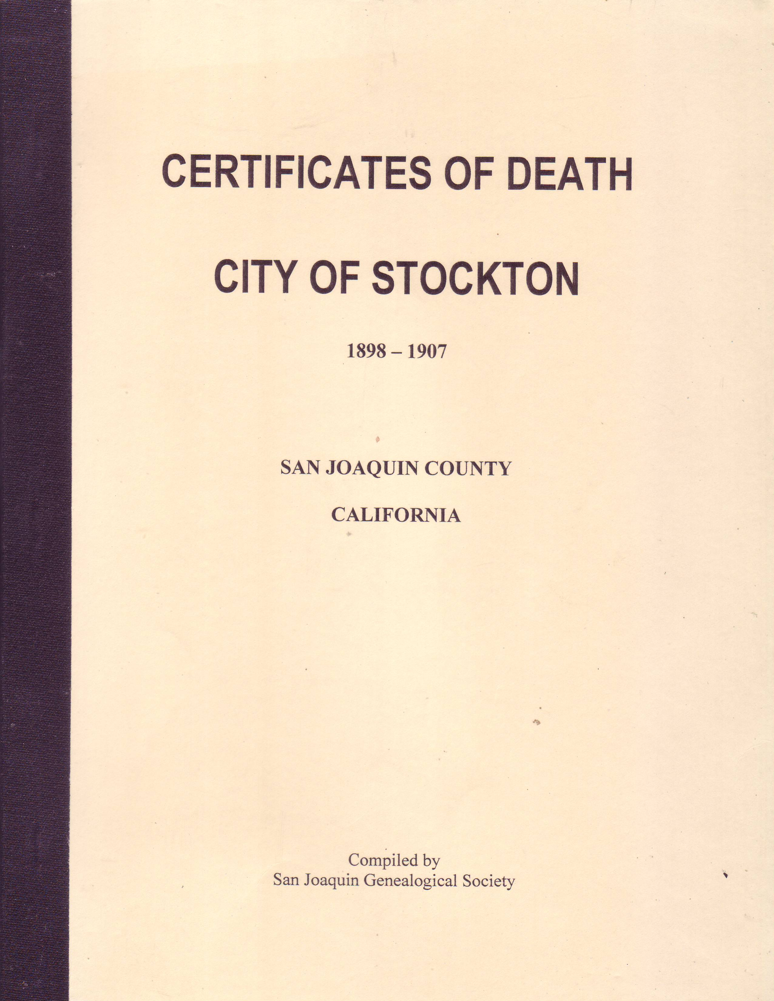 Certificates of Deaths, City of Stockton, 1898–1907 (Vol. 2)