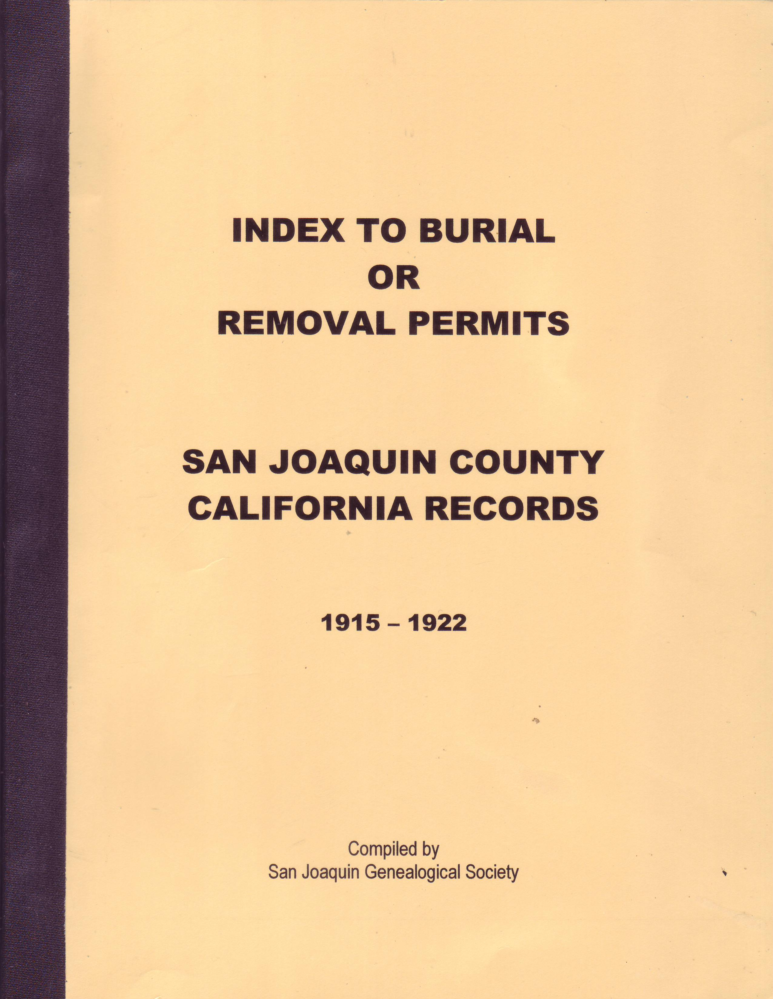 Index to Burial or Removal Permits, San Joaquin County California Records, 1915–1922