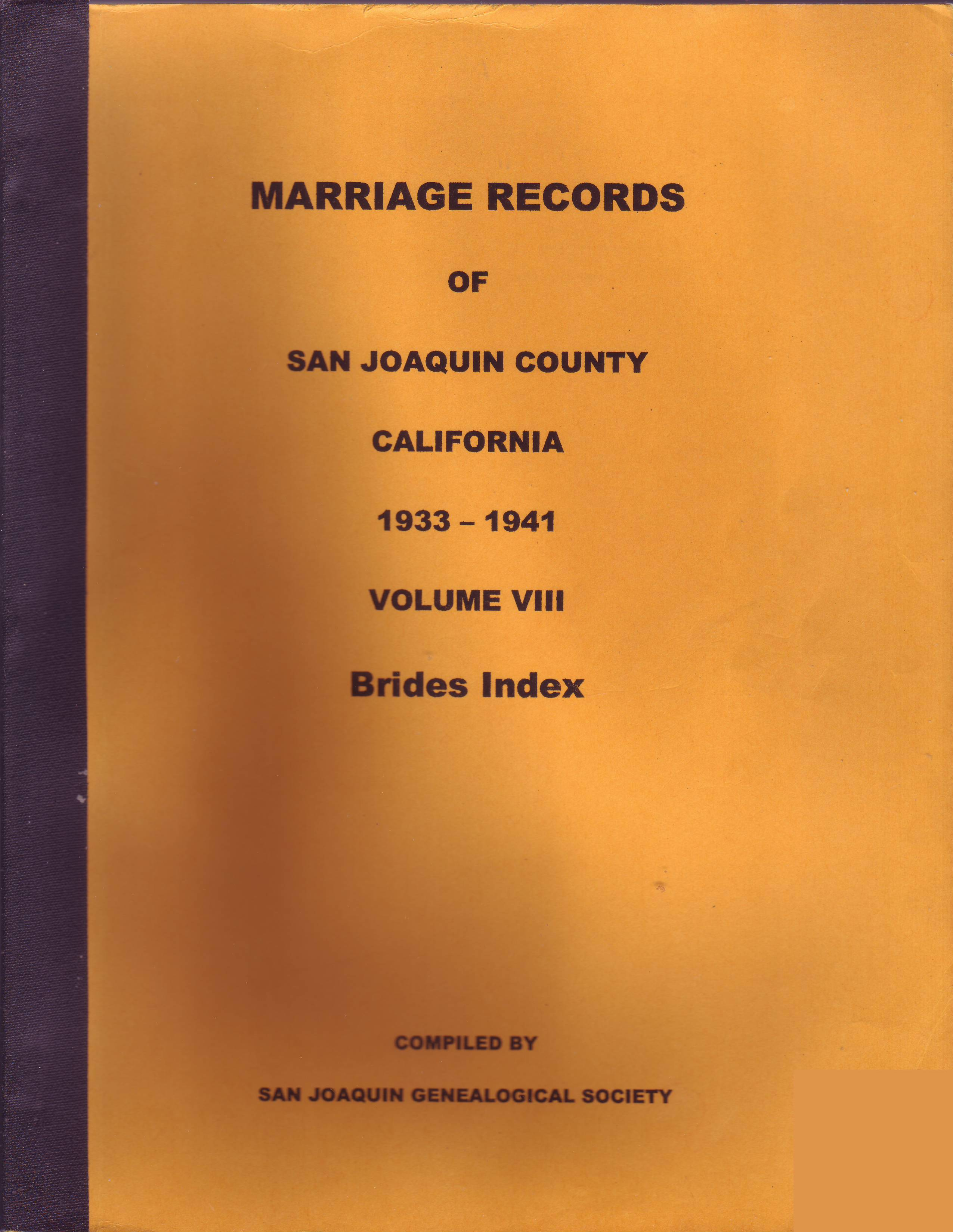 Marriage Records of San Joaquin County, California, 1933–1941, Volume VIII, Brides Index