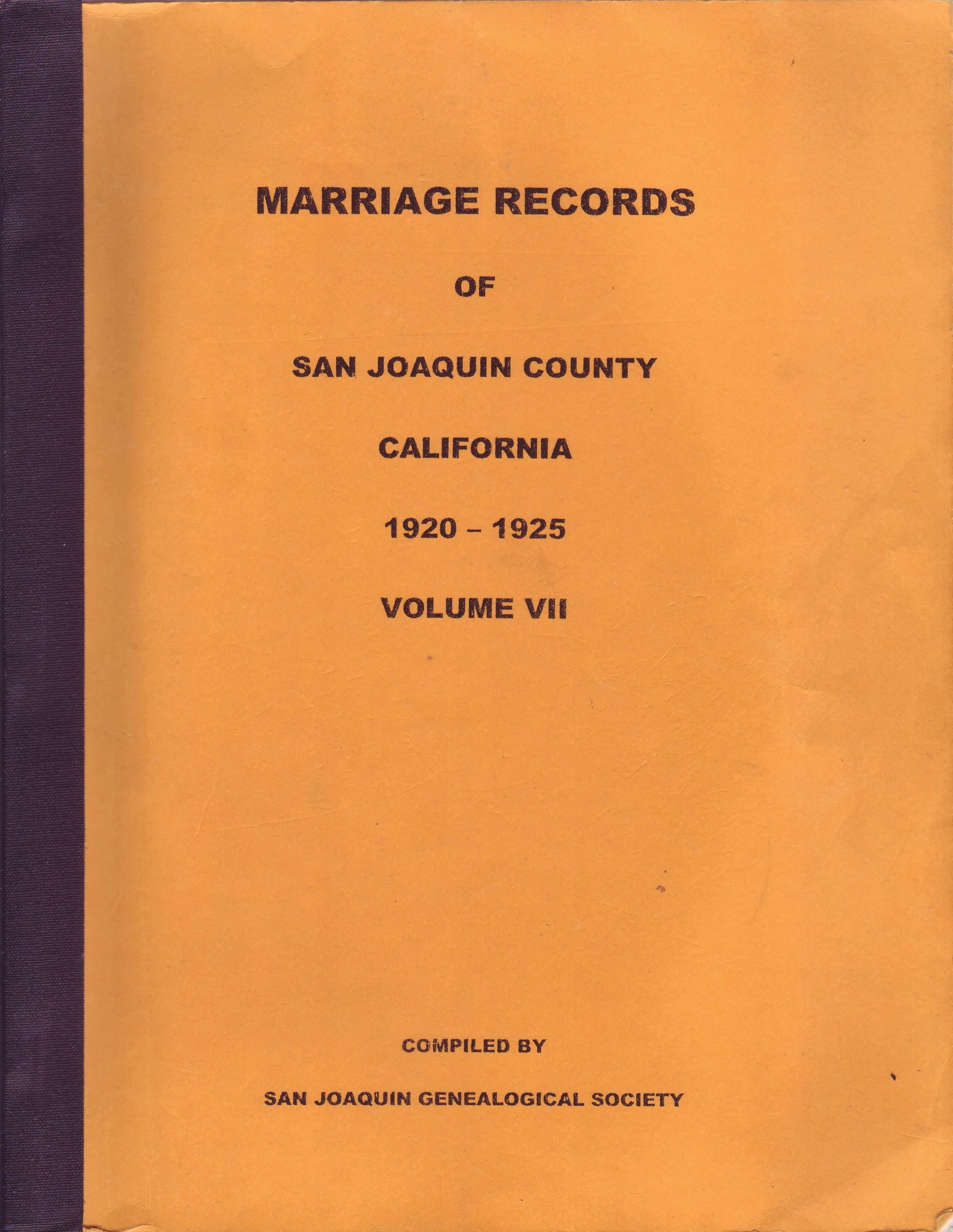 Marriage Records of San Joaquin County, California, 1920–1925, Volume VII